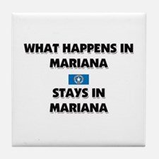 What Happens In MARIANA Stays There Tile Coaster