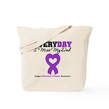Alzheimer's MissMyDad Tote Bag