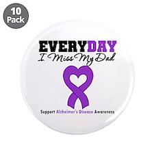 """Alzheimer's MissMyDad 3.5"""" Button (10 pack)"""