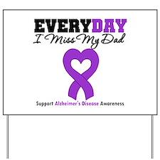 Alzheimer's MissMyDad Yard Sign
