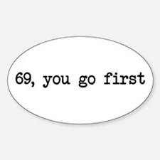 69, you go first Oval Decal