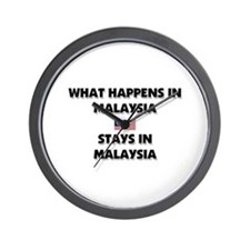 What Happens In MALAYSIA Stays There Wall Clock