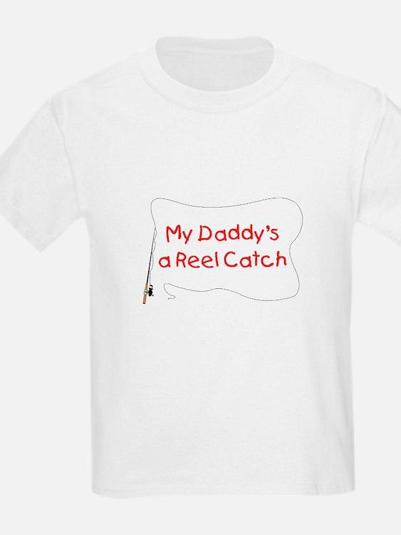 Daddy Reel Catch T-Shirt
