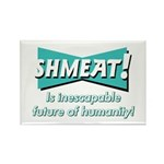 SHMEAT! Rectangle Magnet (100 pack)