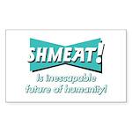 SHMEAT! Rectangle Sticker 50 pk)