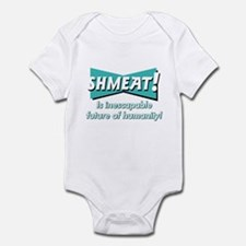 SHMEAT! Infant Bodysuit