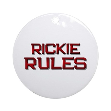 rickie rules Ornament (Round)