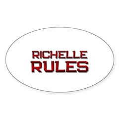 richelle rules Oval Decal