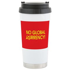 No Global Currency! Stainless Steel Travel Mug