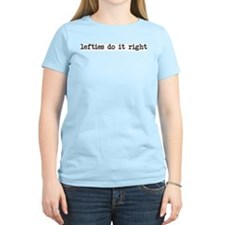 lefties do it right Women's Pink T-Shirt