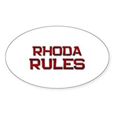 rhoda rules Oval Decal