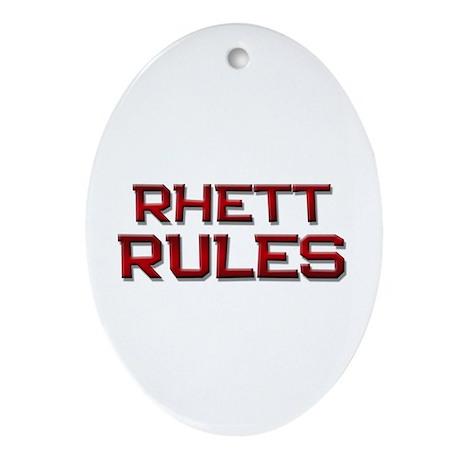 rhett rules Oval Ornament