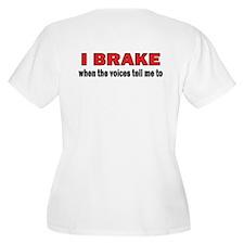 Brake (voices) T-Shirt