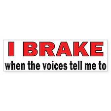Brake (voices) Bumper Car Sticker