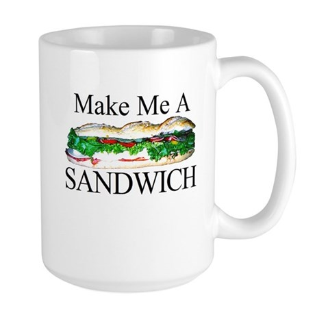 Make me a Sandwich Large Mug