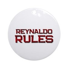 reynaldo rules Ornament (Round)