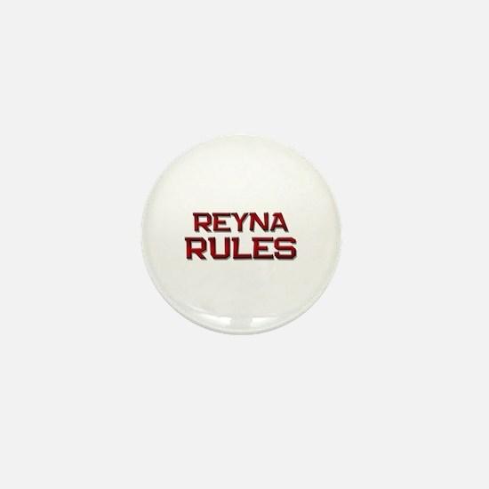 reyna rules Mini Button