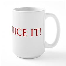 JUICE IT! Mug