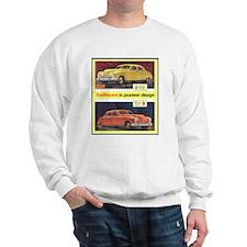 """""""1946 Kaiser-Frazer Ad"""" Sweatshirt"""
