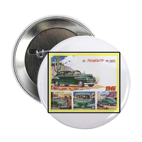 """""""1946 Plymouth Ad"""" 2.25"""" Button (100 pack)"""