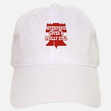 Everyone Loves a Philly Girl Baseball Baseball Cap