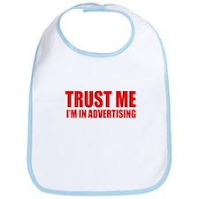 Trust me I'm in advertising Bib