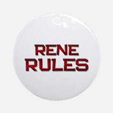 rene rules Ornament (Round)