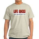 Life Rocks Light T-Shirt