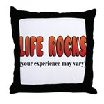 Life Rocks Throw Pillow