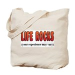 Life Rocks Tote Bag