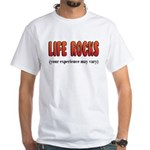 Life Rocks White T-Shirt