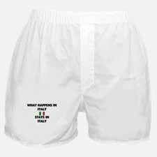 What Happens In ITALY Stays There Boxer Shorts