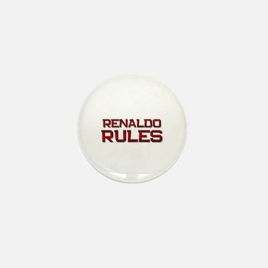renaldo rules Mini Button