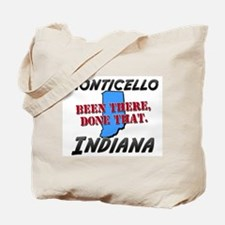 monticello indiana - been there, done that Tote Ba