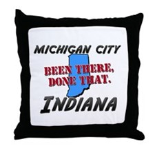 michigan city indiana - been there, done that Thro