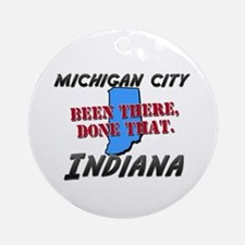michigan city indiana - been there, done that Orna