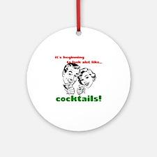 Cocktails! Ornament (Round)