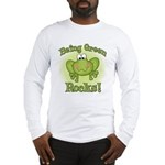 Being Green Rocks Long Sleeve T-Shirt