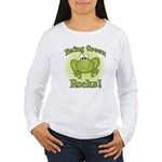 Being Green Rocks Women's Long Sleeve T-Shirt