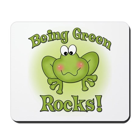 Being Green Rocks Mousepad