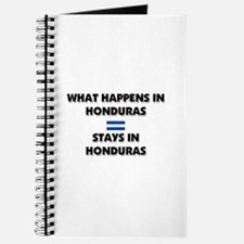 What Happens In HONDURAS Stays There Journal