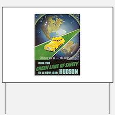 """""""1939 Hudson Ad"""" Yard Sign"""