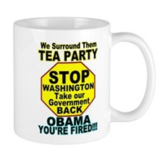 Tea Party Obama Fired Mug