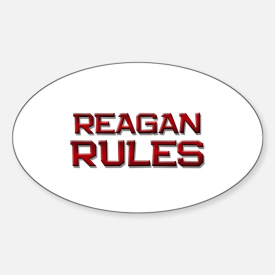 reagan rules Oval Decal