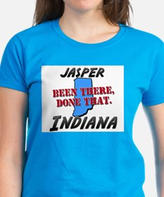 jasper indiana - been there, done that Tee