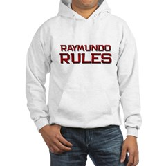 raymundo rules Hoodie