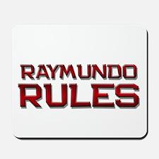 raymundo rules Mousepad