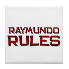 raymundo rules Tile Coaster
