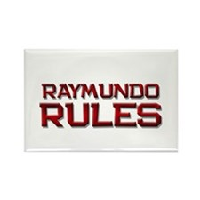 raymundo rules Rectangle Magnet