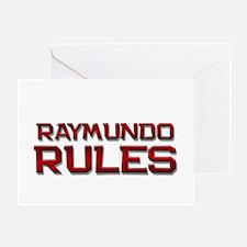 raymundo rules Greeting Card